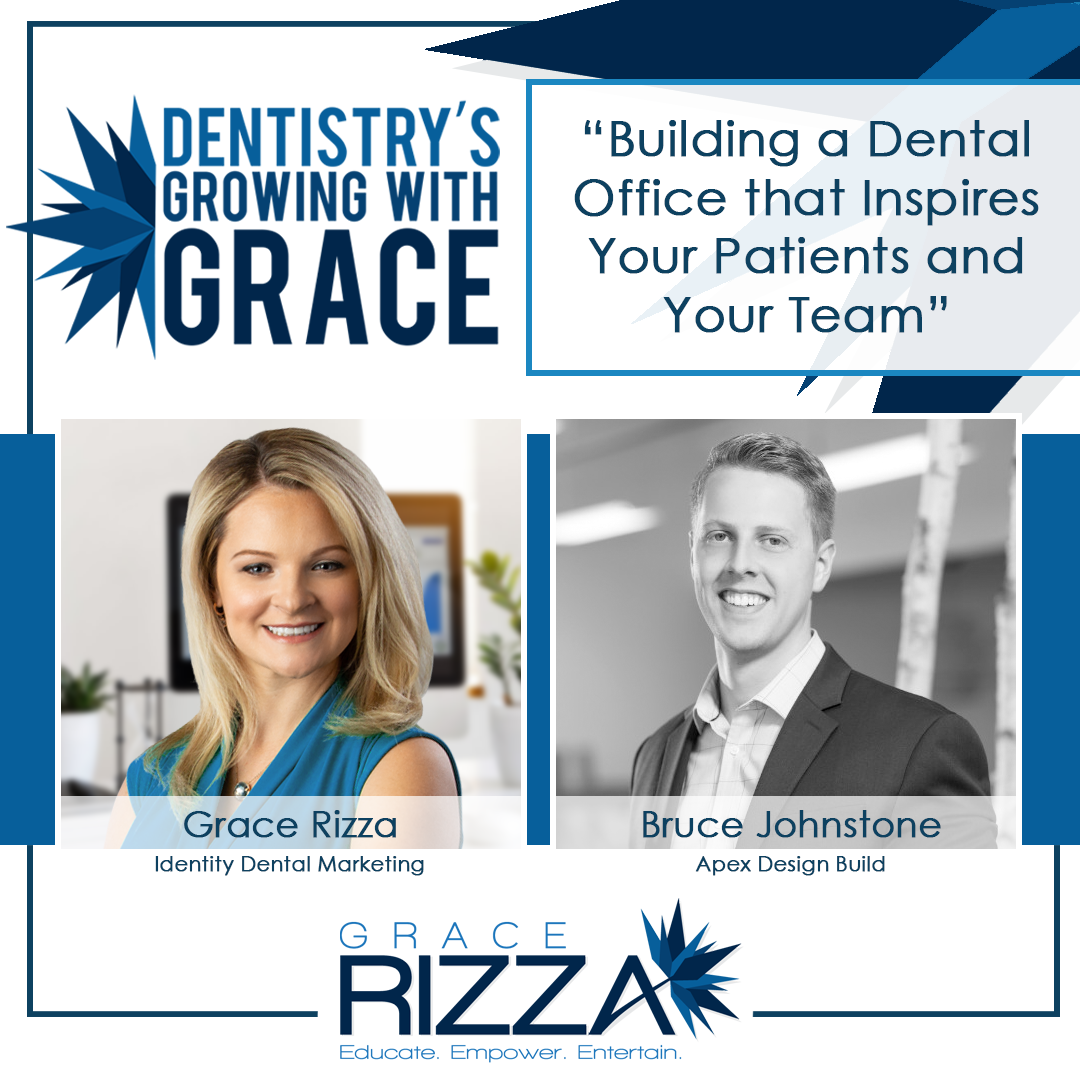 Dentistry's Growing with Grace -Bruce