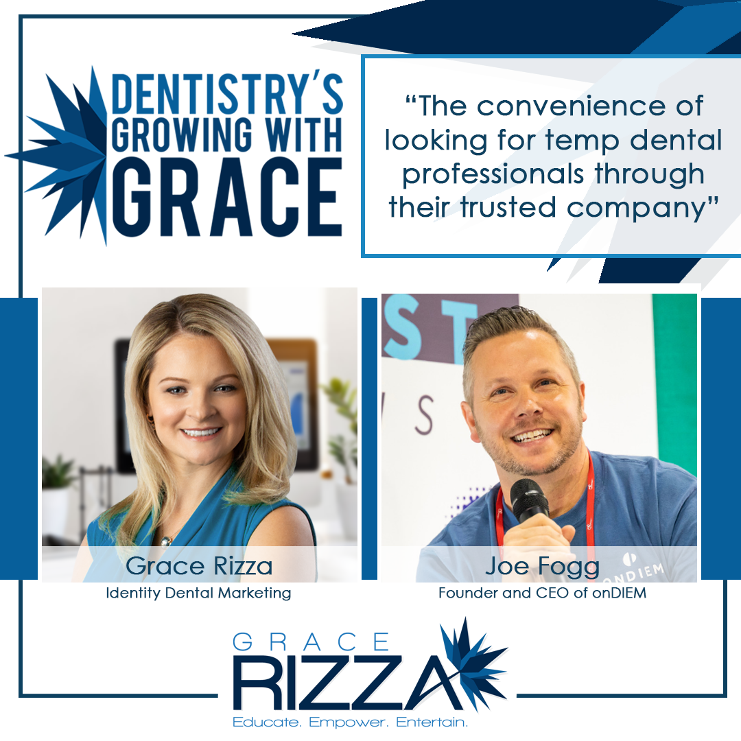 Dental Marketing | Dentistry's Growing with Grace